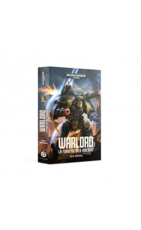 Warlord: La Furie du Dieu-Machine (broché)