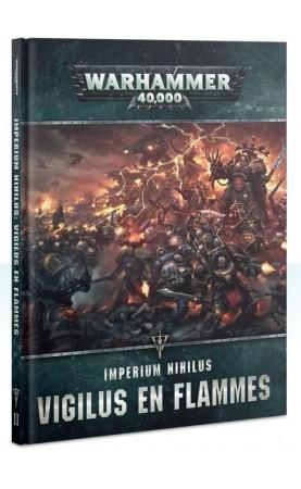 Imperium Nihilus: Vigilus en Flammes