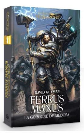 Ferrus Manus, La Gorgone de Medusa (Relié)