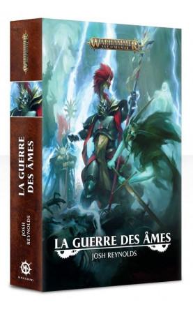 Age of Sigmar : La Guerre des Âmes (broché)