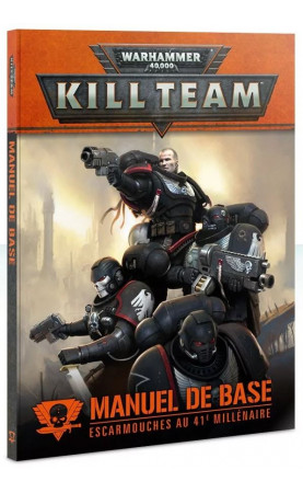 Manuel de base Warhammer 40,000 Kill Team – Escarmouches...